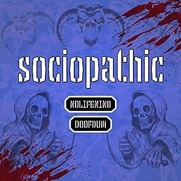 Sociopathic (feat. Nolifenino)