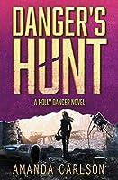 Danger's Hunt (Holly Danger)