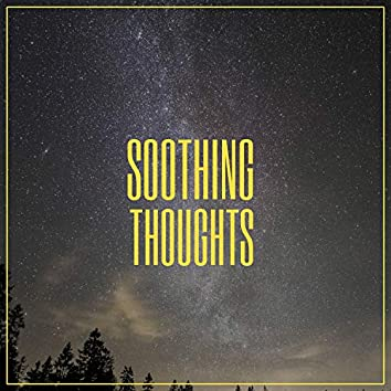 # Soothing Thoughts