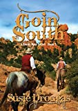 Goin' South (Dusty Rose Series Book 5) (English Edition)