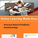 PTNR01A998WXY American Board of Pediatric Anesthesiology Online Certification Video Learning Made Easy