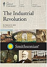 The Great Courses: The Industrial Revolution