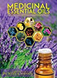 Medicinal Essential Oils: The Science and Practice of Evidence-Based...