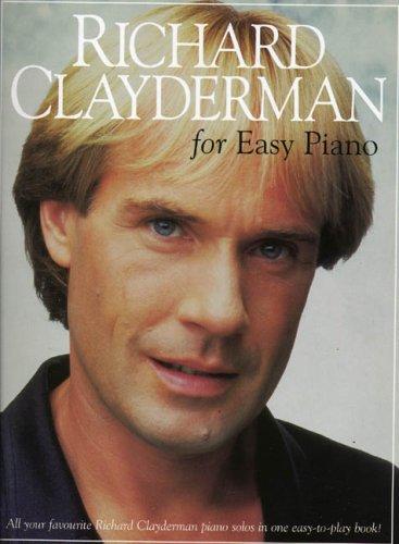 Richard Clayderman For Easy Piano -Piano Solo-: Noten für Klavier