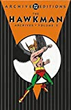 The Hawkman Archives, Volume 2 (The DC Archive Editions) (Archive Editions (Graphic Novels))