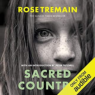 Sacred Country                   By:                                                                                                                                 Rose Tremain                               Narrated by:                                                                                                                                 Harrison Knights                      Length: 13 hrs and 4 mins     34 ratings     Overall 4.5