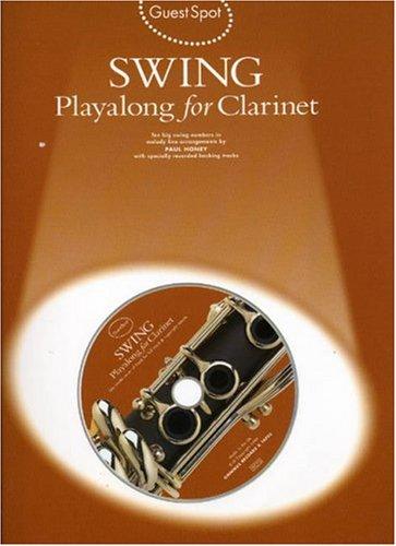Guest Spot: Swing Playalong For Clarinet (Book, CD): Noten, Bundle, CD, Play-Along für Klarinette, Alt-Saxophon