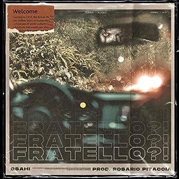 Fratello?! (feat. Rosario Pitaccia)