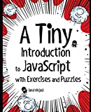 A Tiny Introduction to JavaScript with Exercises and Puzzles