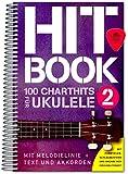 Hitbook 2-100 Chart Hits para ukelele (con textos y precios) - Singbook con púa Dunlop - editorial Bosworth BOE7899 9783865439949