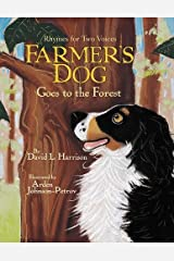 Farmer's Dog Goes to the Forest: Rhymes for Two Voices Hardcover
