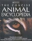 The Concise Animal Encyclopedia (Concise Encyclopedias)