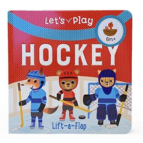 Compare Textbook Prices for Let's Play Hockey Chunky Lift-a-flap Book  ISBN 9781680523768 by Ginger Swift,Cottage Door Press,Kathryn Selbert,Kathryn Selbert