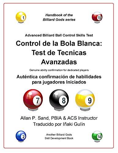 Control de la bola blanca: Test de tecnicas avanzadas: Auténtica confirmación de...