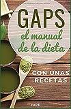 GAPS, el manual de la dieta GAPS: con unas recetas