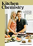 Kitchen Chemistry: The 'Mostly' Paleo Cookbook for Couples to Spark Better Health Together