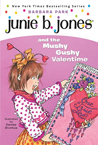 Junie B. Jones #14: Junie B. Jones and the Mushy Gushy Valentimeの詳細を見る