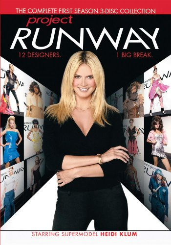Project Runway (Yr 1 2004/05 Eps 1-11)