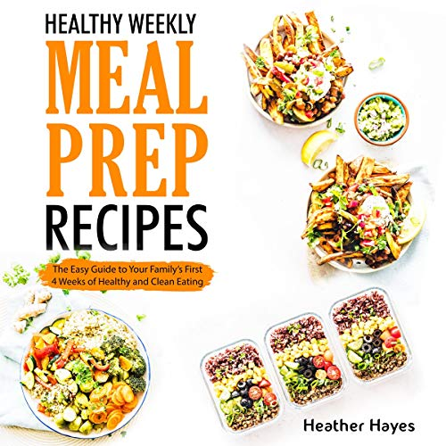 Healthy Weekly Meal Prep Recipes cover art