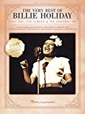 The Very Best of Billie Holiday Songbook: Lady Day: The Singer & The Songwriter (English Edition)