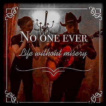 No One Ever