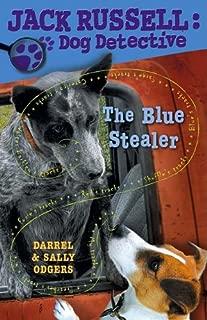 The Blue Stealer (Jack Russell: Dog Detective)