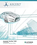 Autodesk 3ds Max 2020: Fundamentals (Mixed Units): Autodesk Authorized Publisher - Ascent - Center for Technical Knowledge