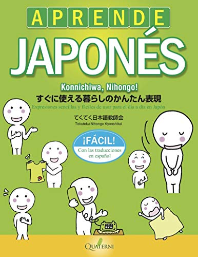 Aprende japonés fácil. Konnichiwa, Nihongo! (QUATERNI ILUSTRADOS)