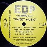 EDP Feat Ashley Slater - Sweet Music - [12']