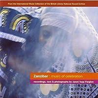 Zanzibar: Music of Celebration