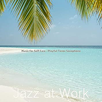 Music for Self Care - Playful Tenor Saxophone
