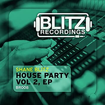 House Party, EP Vol 2