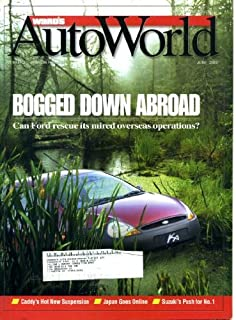 Ward's Auto World June 2000 Ford Bogged Down Abroad, Cadillac's Hot New Supension, Suzuki's Push for #1, Ford at $150/Share? e-Commerce Drives Into Japan, Suzuki's Kosai Plant