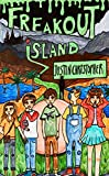 Freakout Island: The new children's book by Justin Christopher