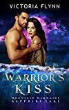Warrior's Kiss: Mountain Mermaids (Sapphire Lake)