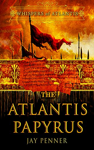 The Atlantis Papyrus (Whispers of Atlantis Book 1) (English Edition)