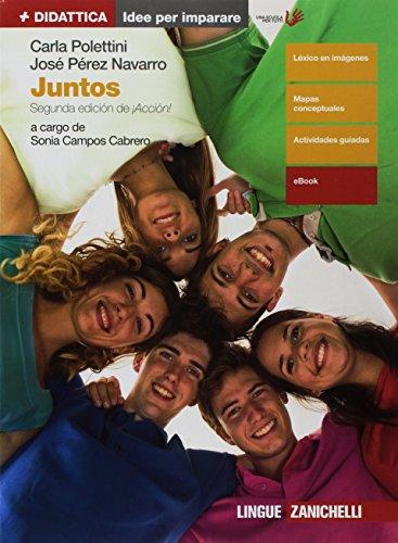 Juntos. Idee per imparare. Per le Scuole superiori. Con e-book [Lingua spagnola]
