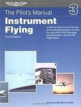 The Pilot's Manual: Instrument Flying (ASA Training Manuals)