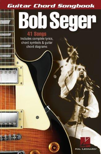 Bob Seger - Guitar Chord Songbook (English Edition)