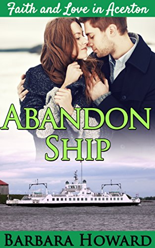Abandon Ship: Faith and Love In Acerton 7