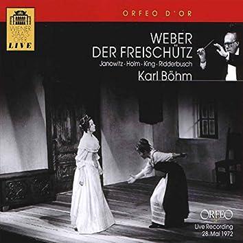 Weber: Der Freischütz, Op. 77, J. 277 (Wiener Staatsoper Live)
