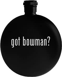 got bowman? - 5oz Round Alcohol Drinking Flask, Black