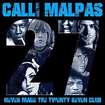 Never Made The 27 Club
