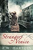Strangers in Venice: A gripping WW2 novel (Stella Bled)