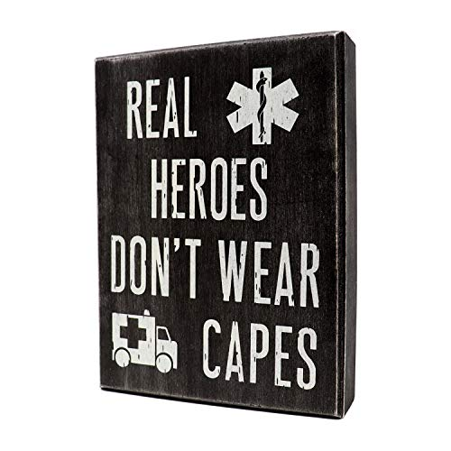 Real Heroes Don't Wear Capes Sign