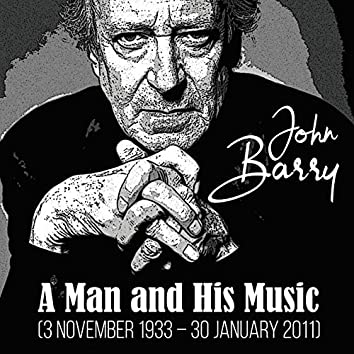 John Barry (feat. John Barry Orchestra) [A Man And His Music]