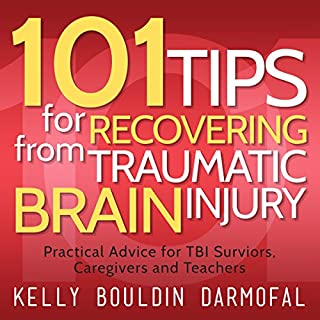 101 Tips for Recovering from Traumatic Brain Injury audiobook cover art