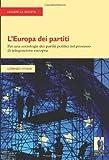 L'Europa dei partiti. Per una sociologia dei partiti politici nel processo di integrazione europea