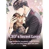 CEO's Secret Lover: Volume 8 (English Edition)