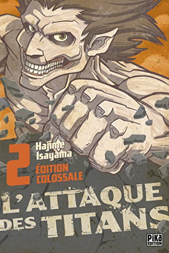 L'Attaque des Titans Edition Colossale T02